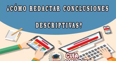 ¿Cómo redactar conclusiones descriptivas?