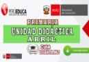 Unidad didáctica I Abril - Primaria