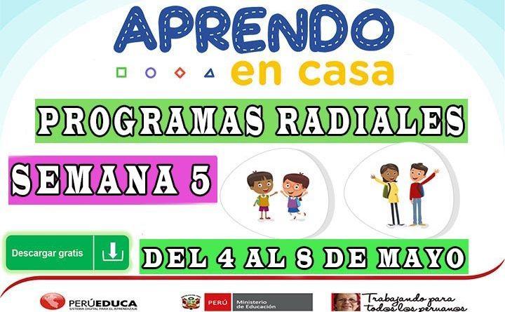 APRENDO EN CASA – Escucha los programas radiales de la semana 5 [del 4 al 8 de mayo]