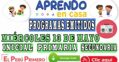 Aprendo en Casa – Programas emitidos del miércoles 13 de mayo