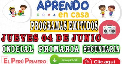 Aprendo en Casa – Programas emitidos del Jueves 04 de junio – Semana 9
