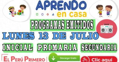 Aprendo en Casa – Programas emitidos del Lunes 13 de julio – Semana 15