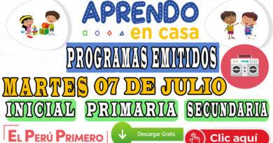 Aprendo en Casa – Programas emitidos del Martes 07 de julio – Semana 14