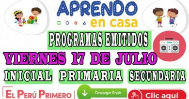 Aprendo en Casa – Programas emitidos del Viernes 17 de julio – Semana 15