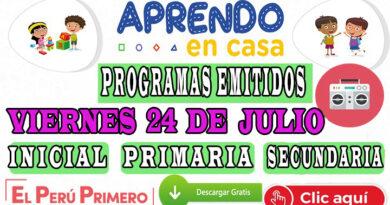 Aprendo en Casa – Programas emitidos del Viernes 24 de julio – Semana 16