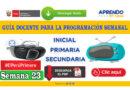 Aprendo en Casa: Guía docente para la programación SEMANA 23 Radio y TV del 07 al 11 de septiembre