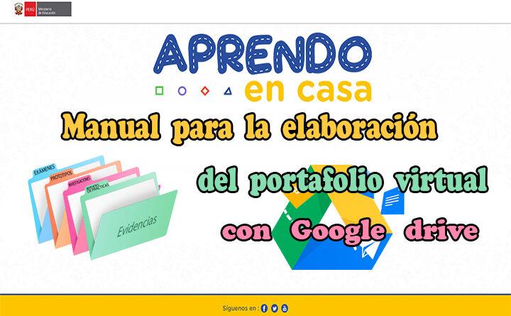 Manual para la elaboración del portafolio virtual con Google drive - Aprendo en Casa