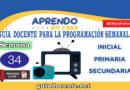 Aprendo en Casa SEMANA 34 Guía docente para la programación Radio y TV del 23 al 27 de noviembre