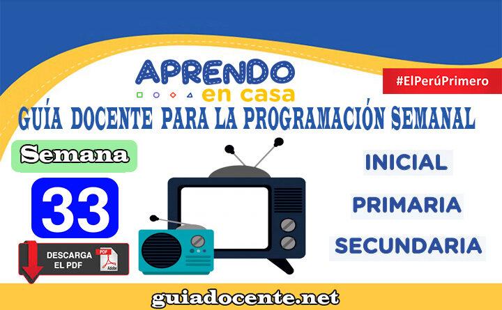 SEMANA 33 Guía docente para la programación Radio y TV Aprendo en Casa del 16 al 20 de noviembre