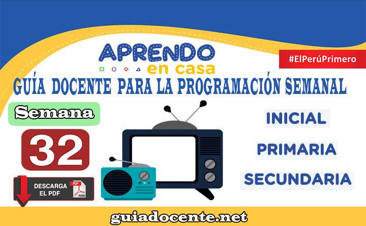 SEMANA 32 Guía docente para la programación Radio y TV Aprendo en Casa del 09 al 13 de noviembre