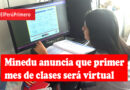 Minedu anuncia que primer mes de clases será virtual